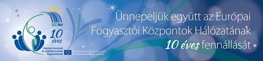 10 éves az Európai Fogyasztói Központok Hálózata